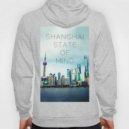 SHANGHAI STATE OF MIND Hoody