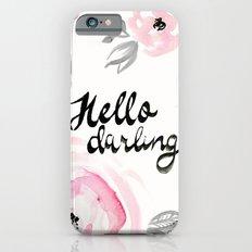 Rose - Hello Darling iPhone 6s Slim Case