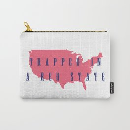 Trapped in a Red State Carry-All Pouch