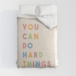 You Can Do Hard Things Comforters