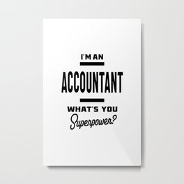 Accountant Work Job Title Gift Metal Print