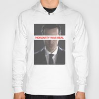 moriarty Hoodies featuring Moriarty Was Real / Moriarty / IV by Earl of Grey