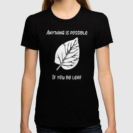 Fall Be Leaf Leaves Falling Seasons Changing T-shirt