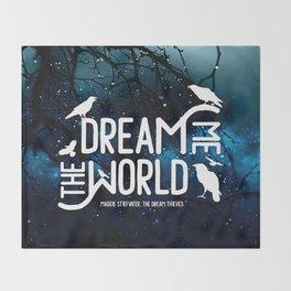 Dream me the world v2 Throw Blanket