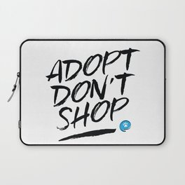 Adopt Don't Shop Laptop Sleeve
