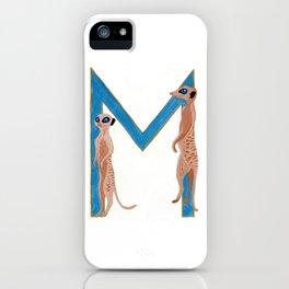 M is for Meerkat Letter Alphabet Decor Design Art Pattern iPhone Case