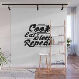 cook eat sleep repeat Wall Mural