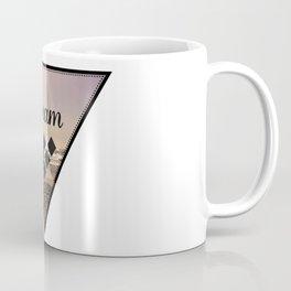Dream Like There is No Tomorrow Coffee Mug