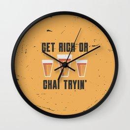 Funny Chai Quote Wall Clock