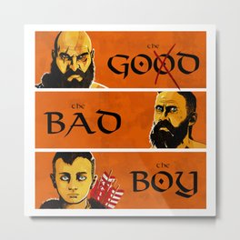 The Go...od, the bad, the BOY! Metal Print