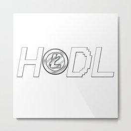 HODL LiteCoin Metal Print