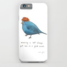 wearing a hat always put him in a good mood iPhone 6 Slim Case