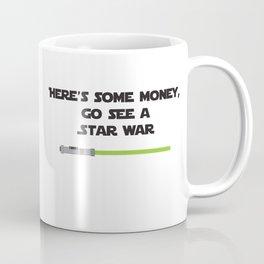 "Go See a ""Star War"" Coffee Mug"