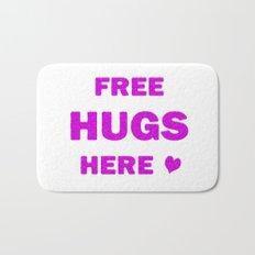 Free Hugs Here Bath Mat