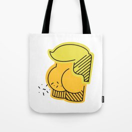 Say it, don't spray it. Tote Bag