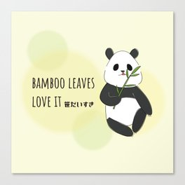 panda is bamboo love it Canvas Print