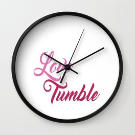 Live Love Tumble Gymnastics T-shirt Wall Clock