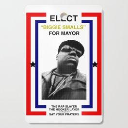 Biggie Smalls for Mayor Cutting Board