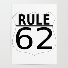 Rule 62 Poster