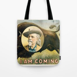 """I Am Coming"" Tote Bag"