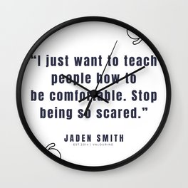 25  |  Jaden Smith Quotes | 190904 Wall Clock
