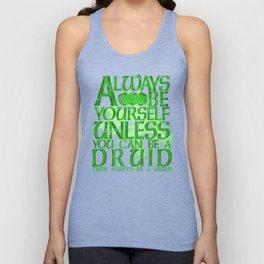 Always Be Yourself Druid Unisex Tank Top