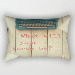What will your verse be? Rectangular Pillow