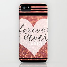 Forever And Ever Amen. iPhone Case