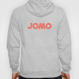 JOMO Joy of Missing Out #CouchLife Hoody