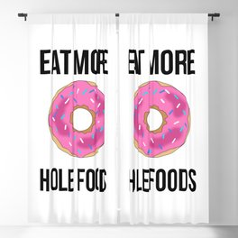Eat More Hole Foods Blackout Curtain