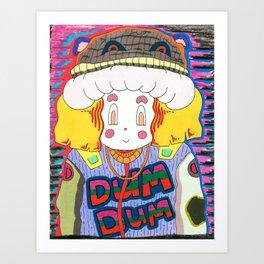 Dum Dum Art Print