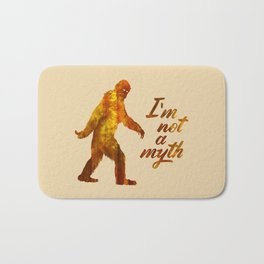 "Big Foot ""I'm not a Myth"" Bath Mat"