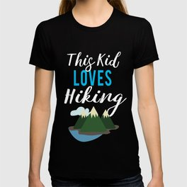 Cute this kid loves hiking design for campers T-shirt