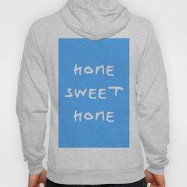 Home sweet home 1 blue Hoody