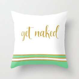 Get Naked Seafoam Green and Gold Throw Pillow