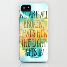 We are All Broken Ernest Hemingway Quote Slim Case iPhone (5, 5s)