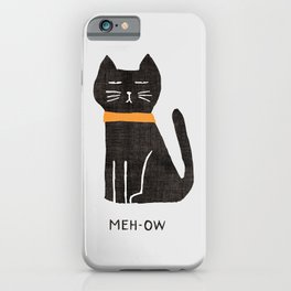 Meh-ow iPhone Case