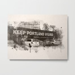 Keep Portland Weird Digital Watercolor Metal Print