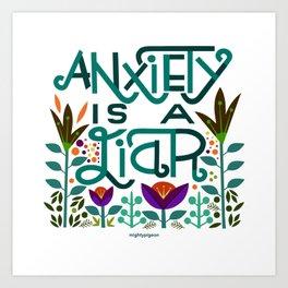 Anxiety is A Liar (teal) Art Print