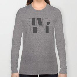 Sling Shot Lettering Long Sleeve T-shirt