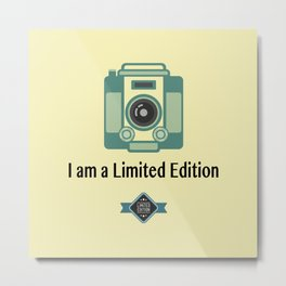 I Am A Limited Edition Metal Print