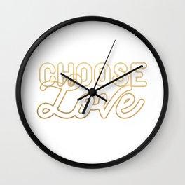 CHOOSE LOVE (gold) Wall Clock