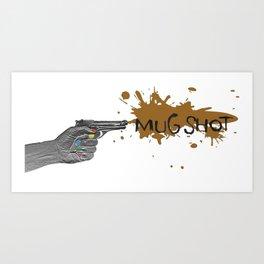 Mug Shot: CuppaJoe #01 Art Print
