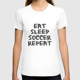 Eat, Sleep, Soccer, Repeat T-shirt