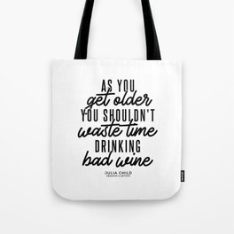 As You Get Older (Black) Tote Bag