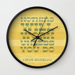 Work Quote - Maya Angelou Wall Clock