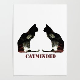 Cat minded Poster