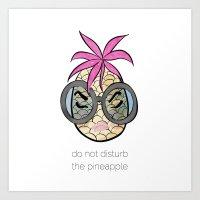 Do Not Disturb (The Pineapple) Art Print