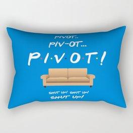 Pivot.. Pivot! - Friends TV Show Rectangular Pillow