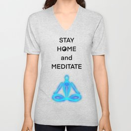 Stay Home and Meditate Unisex V-Neck